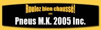 Emplois chez Pneus M.K. 2005 inc